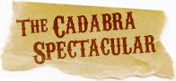 Cadabra Spectacular